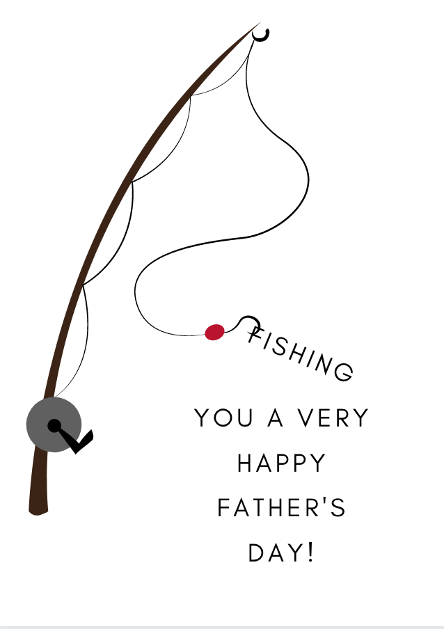 Fishing You A Happy Father's Day