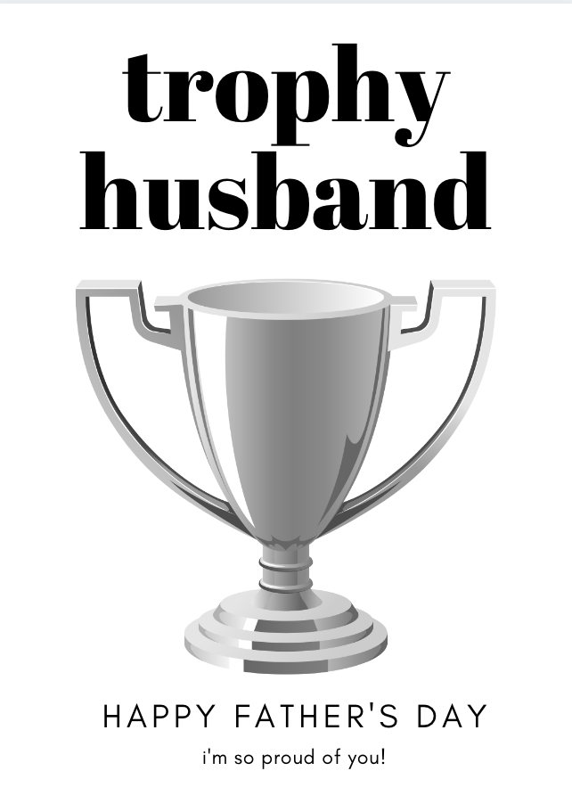 Trophy Husband Father's Day Card